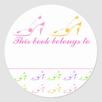 This Book Belongs To High Heel Shoes Round Sticker