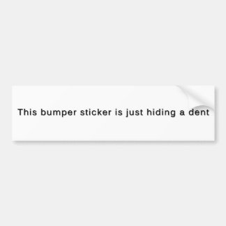 This Bumper Sticker Is Just Hiding a Dent