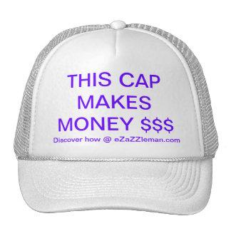 THIS CAP MAKES MONEY - How? @ eZaZZleMan.com