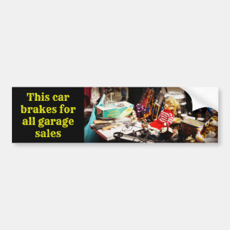 This Car Brakes for Garage Sales Bumper Sticker