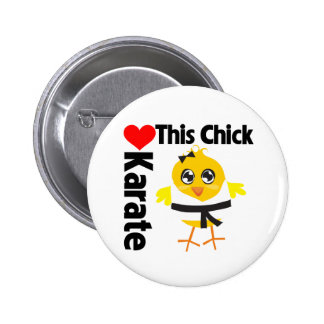 This Chick Loves Karate Pin