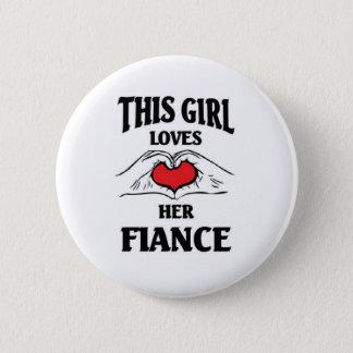 This child loves her Fiance 6 Cm Round Badge