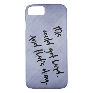 """""""This could get hard. And that's okay."""" Purple iPhone 8/7 Case"""