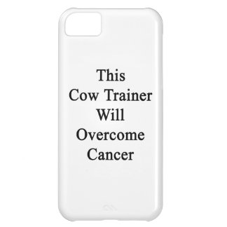 This Cow Trainer Will Overcome Cancer iPhone 5C Cover