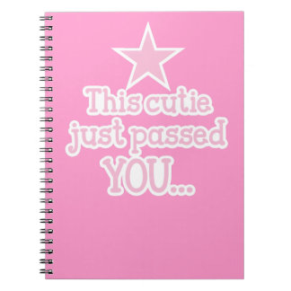 This cutie just passed you runner funny design spiral note book