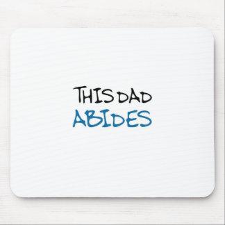 This Dad Abides (mancave blue) Mousepads
