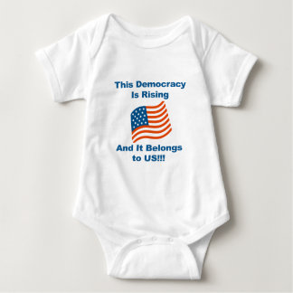 This Democracy is Rising and It Belongs To Us! Baby Bodysuit