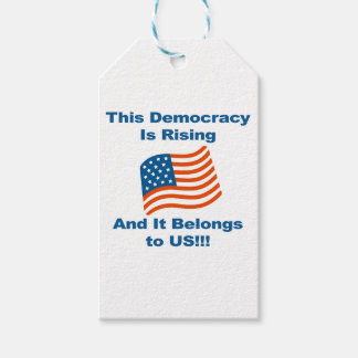 This Democracy is Rising and It Belongs To Us! Gift Tags