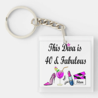 this diva is 40 and fabulous Double-Sided square acrylic key ring