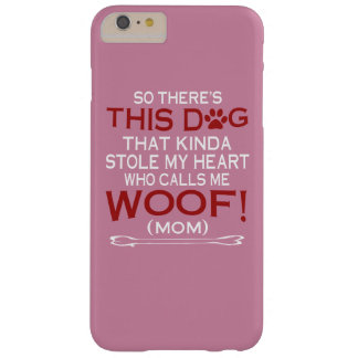 This Dog Stole My Heart Barely There iPhone 6 Plus Case