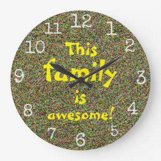This family is awesome Fun Words Design Large Clock
