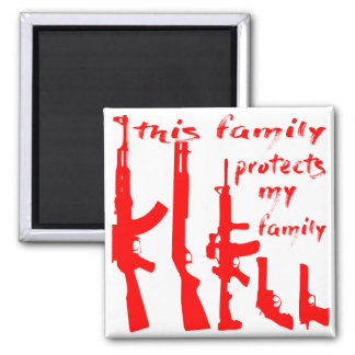 This Family Protects My Family Square Magnet