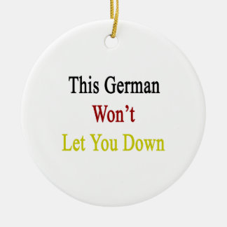 This German Won t Let You Down Christmas Ornaments