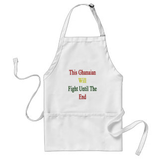 This Ghanaian Will Fight Until The End Apron