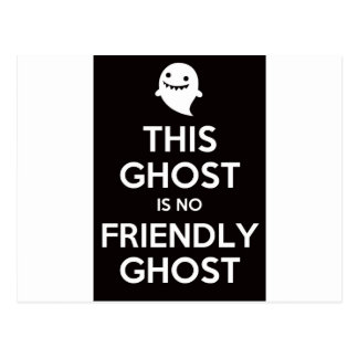 This Ghost Is No Friendly Ghost Postcard