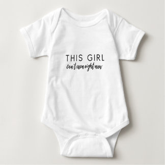 This Girl Can't Even Baby Bodysuit