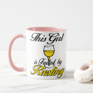 This Girl is Fueled by Riesling Mug