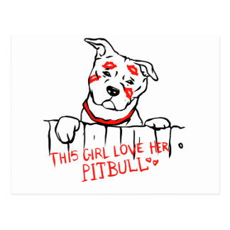 This girl love her pitbull postcard