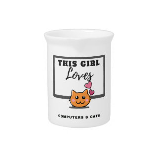 This Girl loves Computers & Cats Pitcher