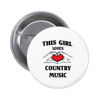 This girl loves Country Music Buttons