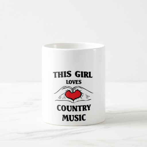 This girl loves Country Music Coffee Mugs