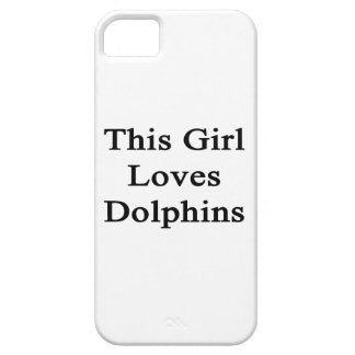 This Girl Loves Dolphins iPhone 5 Cases