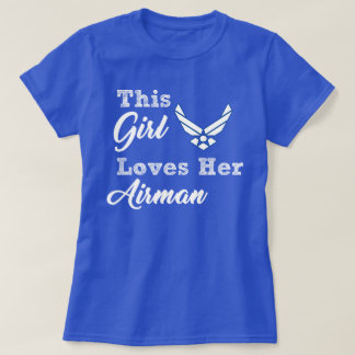 This Girl Loves Her Airman, basic tee