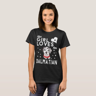 This Girl Loves Her Dalmatian T-Shirt