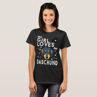 This Girl Loves Her Daschund T-Shirt