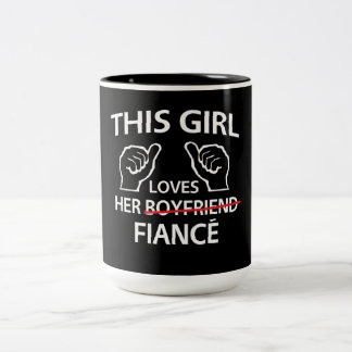 This Girl Loves Her Fiance Two-Tone Coffee Mug