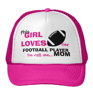 This Girl Loves her Football Player he call me Mom Cap