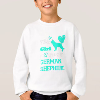 This Girl Loves Her Geraman Shepherd Great Gift Sweatshirt