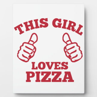 This Girl Loves Pizza Plaque