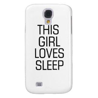 This girl loves sleep samsung galaxy s4 case