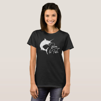 This Girl Was Born to Fish T-Shirt
