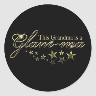 This Grandma is a Glam-ma Round Sticker