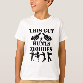This Guy Hunts Zombies T-Shirt