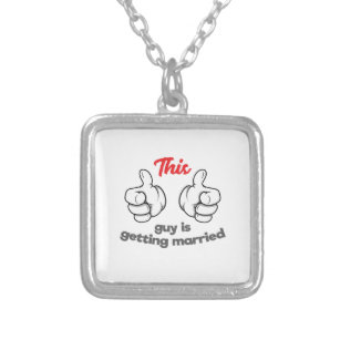 This Guy Is Getting Married Silver Plated Necklace
