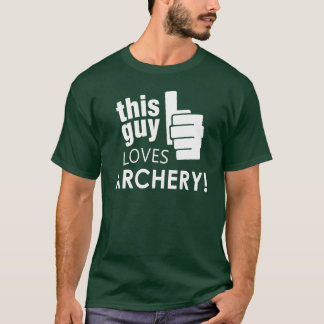 This Guy Loves Archery! T-Shirt
