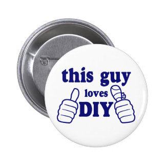 This Guy Loves DIY 6 Cm Round Badge