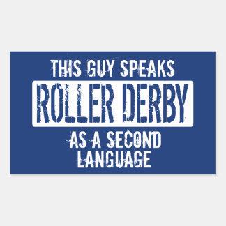 This guy speaks Roller Derby Rectangular Sticker