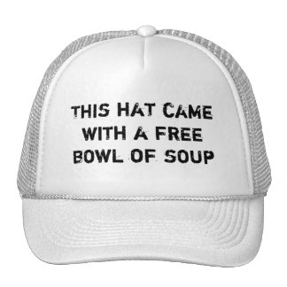 This Hat Came with a Free Bowl of Soup