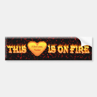 This heart is on fire 2 car bumper sticker