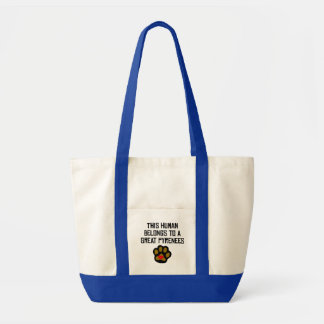 This Human Belongs To A Great Pyrenees Impulse Tote Bag