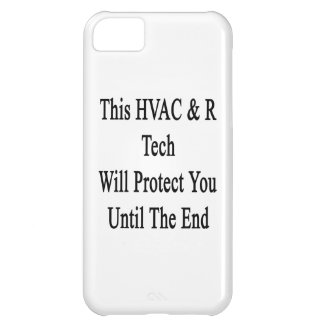This HVAC R Tech Will Protect You Until The End Cover For iPhone 5C