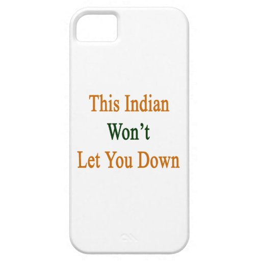 This Indian Won't Let You Down iPhone 5/5S Cover