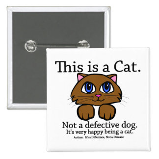 This is a Cat Pinback Button