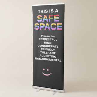 """""""THIS IS A SAFE SPACE"""" RETRACTABLE BANNER"""