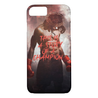 This is a Story of a Champion. iPhone 7 Case