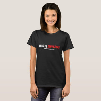 This is Awesome Black Women's T-shirt